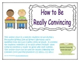 We Can Be Really Convincing Anchor Chart for Persuasive Writing
