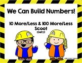 10 More 10 Less 100 More 100 Less Scoot and Worksheet