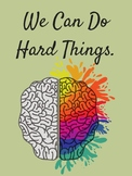 We Can Do Hard Things Poster (pdf)