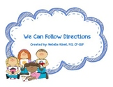 We Can Follow Directions: A concept and direction following activity