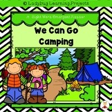We Can Go Camping (A Sight Word Emergent Reader and Teacher Lap Book)