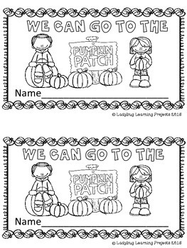 We Can Go To The Pumpkin Patch (Sight Word Emergent Reader)