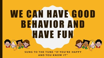 We Can Have Good Behavior and Have Fun