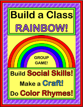 """""""We Can Make a Rainbow!"""" - Build Social Skills with a Game"""