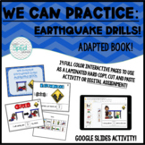 We Can Practice Earthquake Drills! Adapted Book/Social Sto