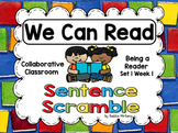 We Can Read Sentence Scramble - Collaborative Classroom Being a Reader Set 1