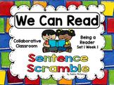 We Can Read Sentence Scramble - Collaborative Classroom Be