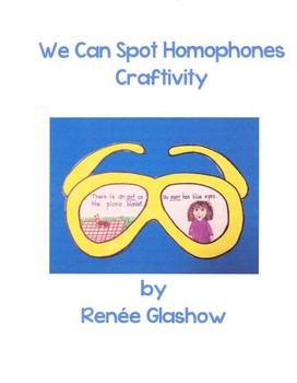 We Can Spot Homophones Craftivity