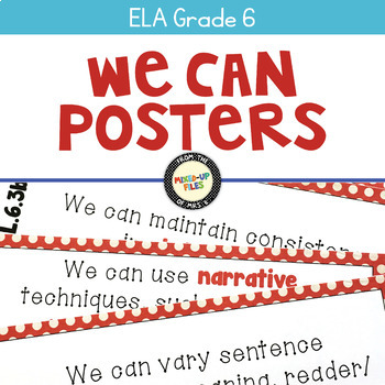 We Can Statements Common Core ELA Grade 6