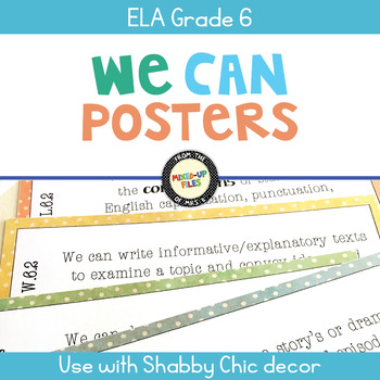 ELA Standards We Can Posters 6th