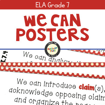 We Can Statements Common Core ELA Grade 7
