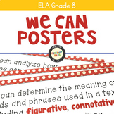 ELA Standards We Can Posters 8