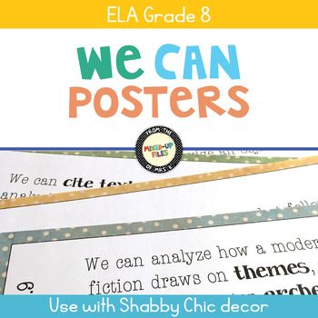 ELA Standards We Can Posters 8th