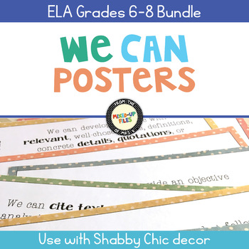 ELA Standards We Can Posters Bundle 6th - 8th