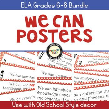 We Can Statements Common Core ELA Grades 6 - 8
