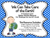 Earth Day & Recycling: Kindergarten - First Grade Opinion Writing Project