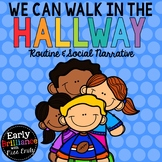 We Can Walk In the Hallway Expectations and Social Narrative
