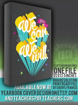 We Can. We Will. 2017 yearbook cover design