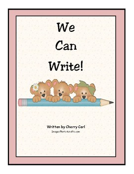 We Can Write! Shared Reading Big Book