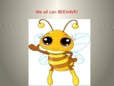 We Can all BEEHAVE!