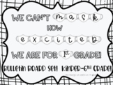 We Can't MASK How Excited We Are For ___ Grade!  PreSchool