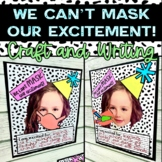 We Can't Mask Our Excitement Craft, Writing, and Bulletin