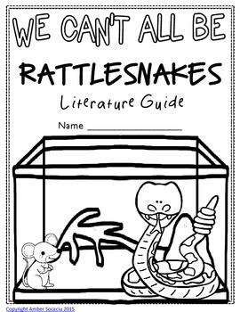 We Can't All Be Rattlesnakes Literature Guide