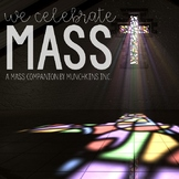 We Celebrate Mass {A Mass Companion for Young Catholics}