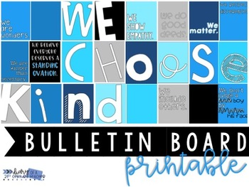 We Choose Kind & We Are Wonders - Wonder by RJ Palacio -  Bulletin Board