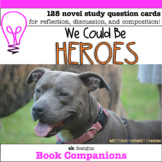 We Could Be Heroes Novel Study Discussion Questions; Class
