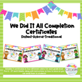 We Did it All Certificates ❤︎Distant Learning❤︎Hybrid❤︎Tra