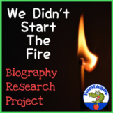 We Didn't Start the Fire - 20th Century Famous People Biography Research Project