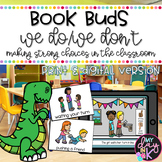 Strong vs. Weak Choices in the Classroom Book Bud (Print &