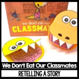 We Don't Eat Our Classmates Guided Reading Focus Retell