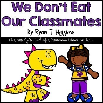 We Don't Eat Our Classmates Literature Unit