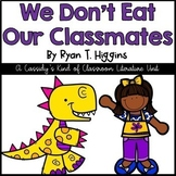 We Don't Eat Our Classmates Literature Unit Distance Learning