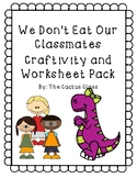 We Don't Eat Our Classmates Print and Go Pack