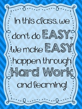 """""""We Don't do EASY"""" Classroom Posters - Chevron"""