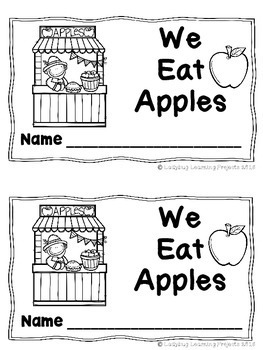 We Eat Apples (A Sight Word Emergent Reader)