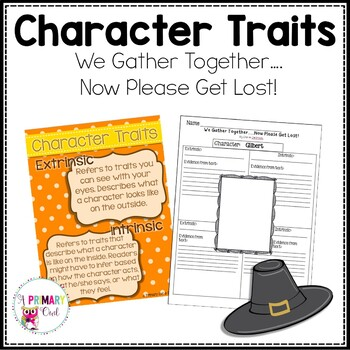 We Gather Together...Now Please Got Lost: Character Traits Unit