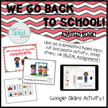 We Go Back to School! Adapted Book for Special Education #SPEDSCHOOLPREP