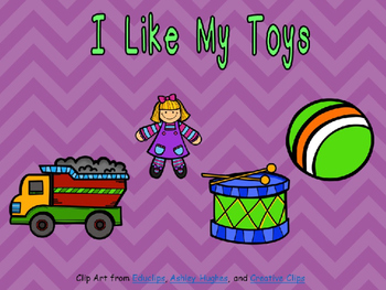 I Like My Toys Shared Reading for Kindergarten- Level A