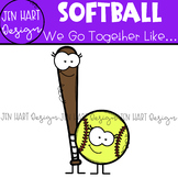 We Go Together Clipart - Sports - Softball {jen hart Clip Art}