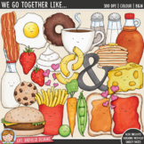 """Food Pairs Clip Art 1: """"We Go Together"""""""
