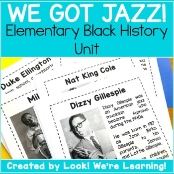 Black History Unit Study - We Got Jazz!
