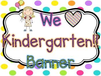 We HEART Kindergarten Banner {Bright Polka Dots}