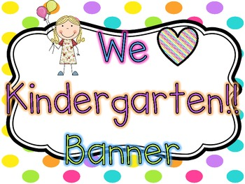 We HEART Kindergarten Banner {Bright Polka Dots}