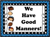 We Have Good Manners PowerPoint