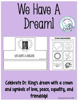 We Have a Dream Crown!