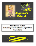 We Have a Match BUNDLE Solving Exponential and Logarithm Equations